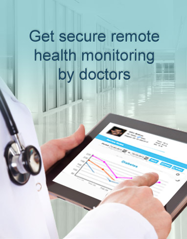 Get secure remote health monitoring by doctors